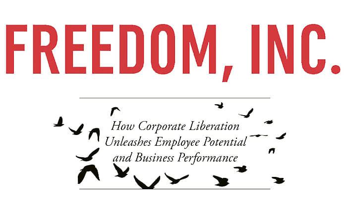 Freedom, Inc. book - Isaac Getz – Official web site