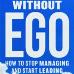 Our new book Leadership without Ego just released