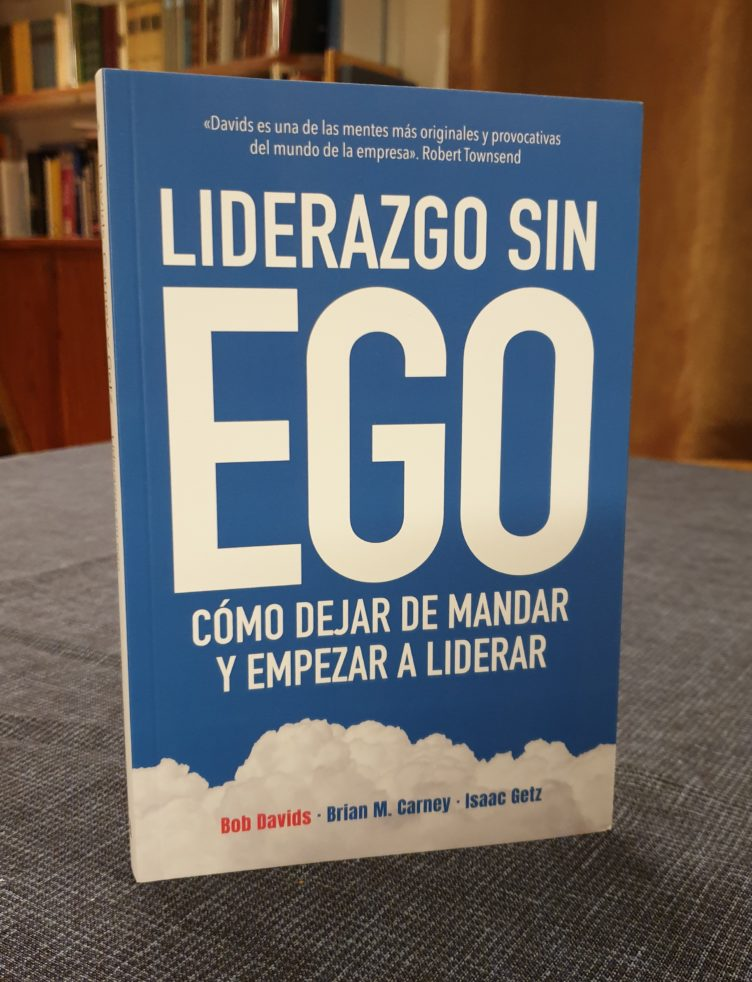 """Leadership without ego"" is now in Spanish: ""Liderazgo sin ego"""